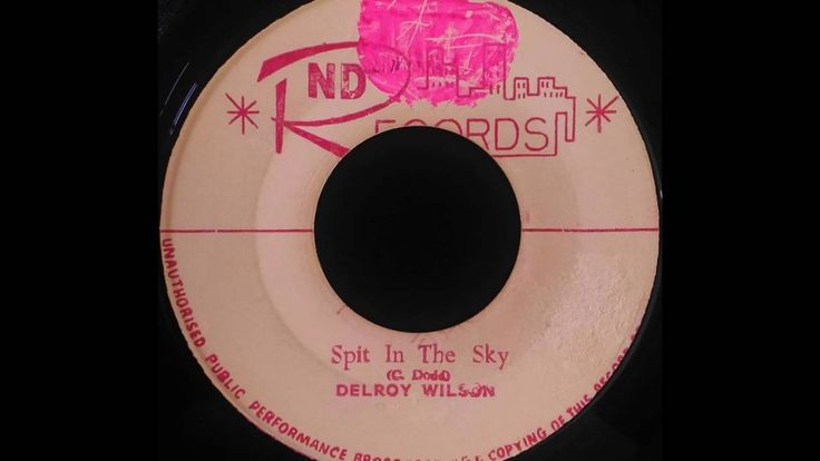 DELROY WILSON - Spit In The Sky [1963] ND RECORDS 7'' Clement 'Coxsone' Dodd production