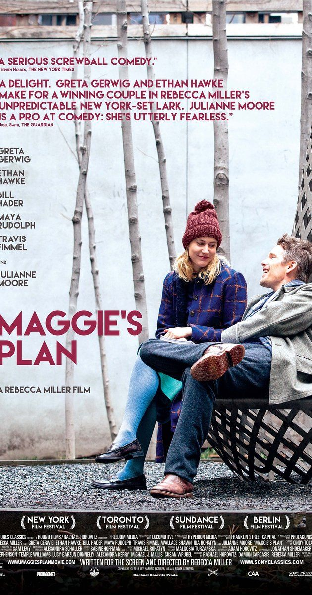 Directed by Rebecca Miller. With Greta Gerwig, Ethan Hawke, Julianne Moore, Maya Rudolph. Maggie's plan to have a baby on her own is derailed when she falls in love with John, a married man, destroying his volatile marriage to the brilliant Georgette.