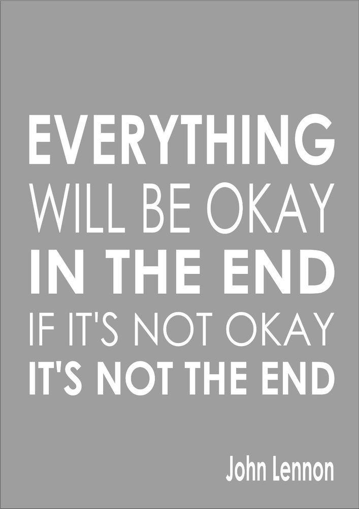 John Lennon Everything Will Be Ok In Inspiring Quote Motivational