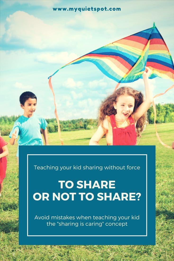 """Teaching your kid sharing without force. Avoid mistakes when teaching your kid the """"sharing is caring"""" concept"""