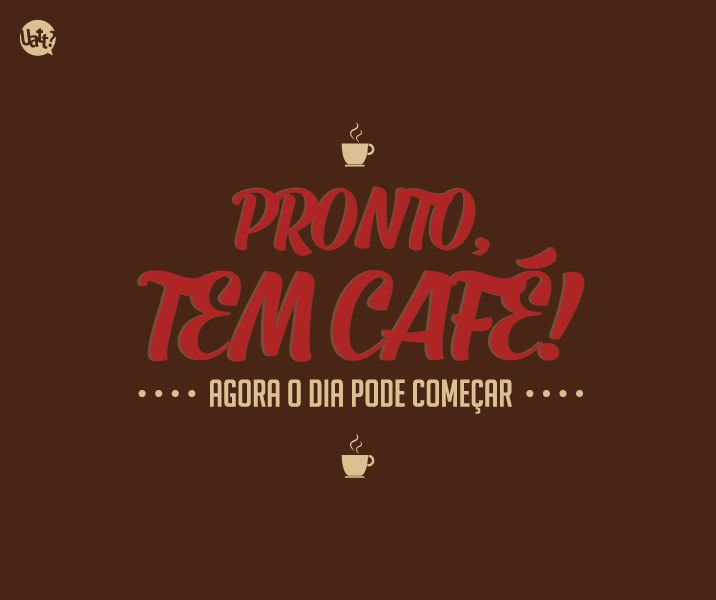 Feliz Dia Internacional do Café! <3 Já tomou a sua xícara hoje? #cafe #frase #uatt