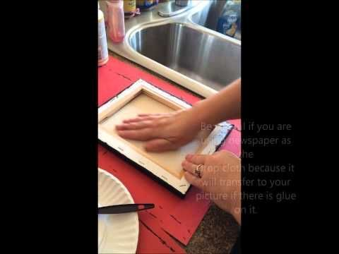 ▶ Mod Podge a Picture on to Canvas - YouTube
