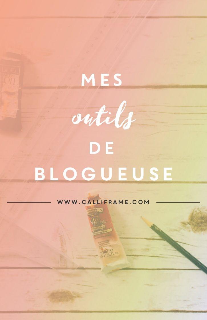 Liste des outils que j'utilise pour mon blog dans ma vie de tous les jours #outils #ressources #blogueuse