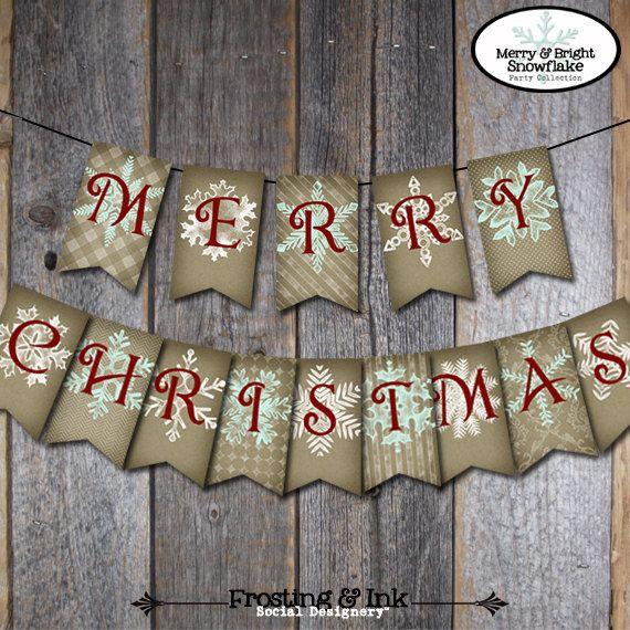 Christmas Banner - Holiday Banner - Merry Christmas Banner - Merry & Bright Snowflake - Printable. $10.00, via Etsy.