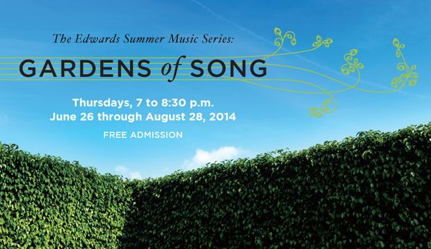 The Edwards Summer Music Series: Gardens of Song