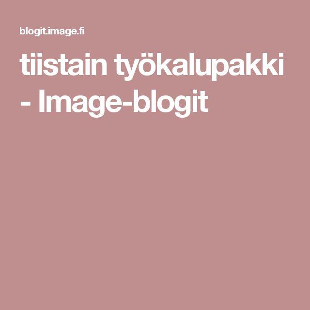 tiistain työkalupakki - Image-blogit
