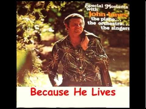 "John Innes performs ""Because He Lives"", the popular Bill Gaither song - YouTube"