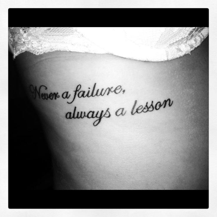 Never a failure, always a lesson. | •Future Ink