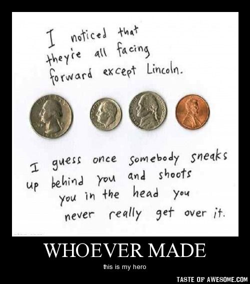 Lincoln is the best.Funny Things, Laugh, Lincoln, Quotes, History Humor, Random, True, Funny Stuff, Giggles