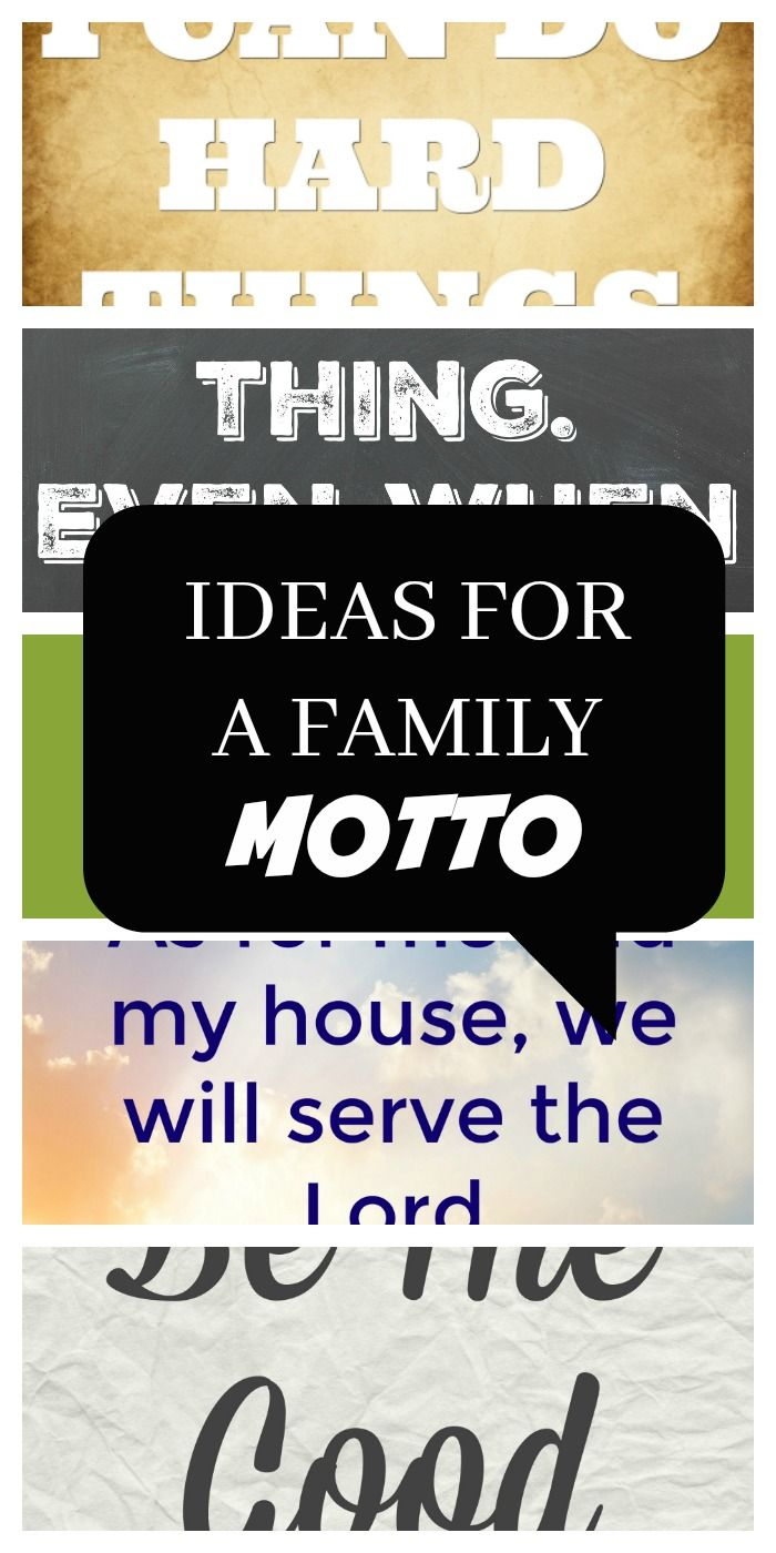 inspiration and ideas for writing a family motto