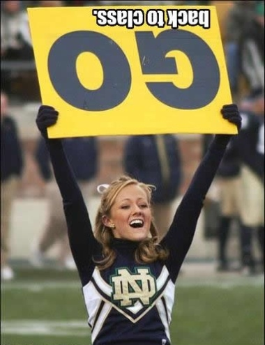 "One of my pinterest followers said, ""sorry... this is funny... but probably because i was never a cheer leader. :-)"" which is funny--but I say it's funny because it's Notre Dame. Go Purdue!!!!!!"