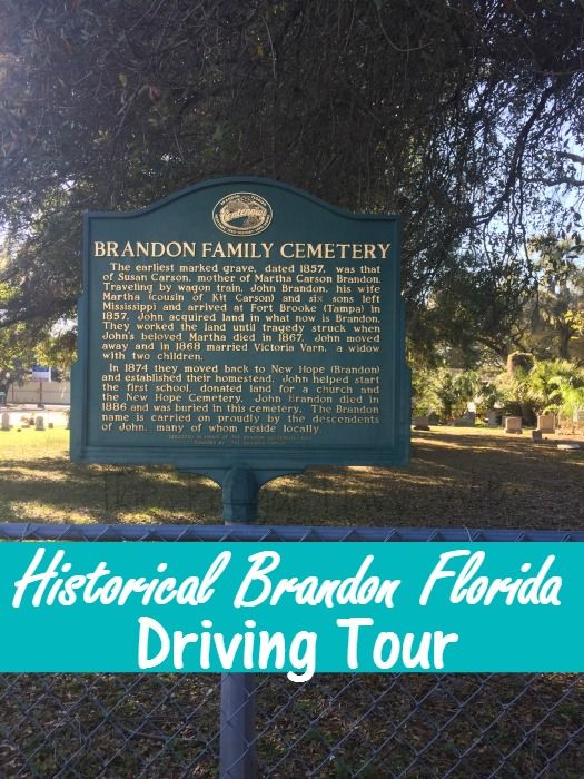 Take this free historical Brandon Florida Driving Tour! Learn bout the founding family from Brandon Florida!