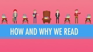How and Why We Read: Crash Course English Literature #1, via YouTube.