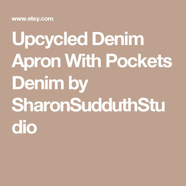 Upcycled Denim Apron With Pockets Denim by SharonSudduthStudio
