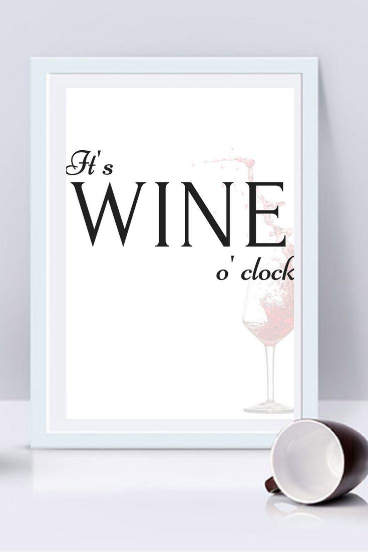 Itu0027s Wine Ou0027clock Printable, Wine Quote Wall Print, Funny Prints, Wine