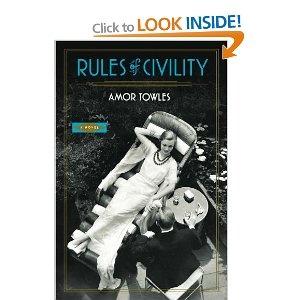 Rules of Civility: A Novel: Amazon.ca: Amor Towles: Books