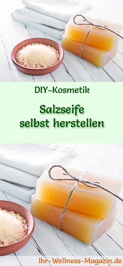 Seife herstellen - Seifen-Rezept: Salzseife selbst herstellen - reinigt Ihre empfindliche Haut überaus schonend und macht sie streichelzart ...