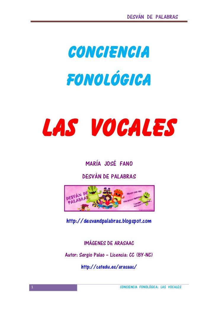 DESVÁN DE PALABRAS      CONCIENCIA      FONOLÓGICA    LAS VOCALES              MARÍA JOSÉ FANO             DESVÁN DE PALABRAS      http://desvandpalabras.blogs…