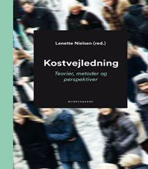"""Kostvejledning af Lenette Nielsen - Teorier, metoder og perspektiver til kostvejledning er en bog til alle sundhedsprofessionelle. Kostvejledning er en bog til alle studerende på Ernærings- og sundhedsuddannelserne, der vil lære om den gode kostvejledning. Bogen beskriver de reflektioner, der er væsentlige at gøre sig og så guider bogen til, hvordan du kan udvikle din egen kostvejledningspraksis. Bogen """"Kostvejledning"""" er inddelt i tre dele, klik på forsidefotoet og læs mere om bogen…"""