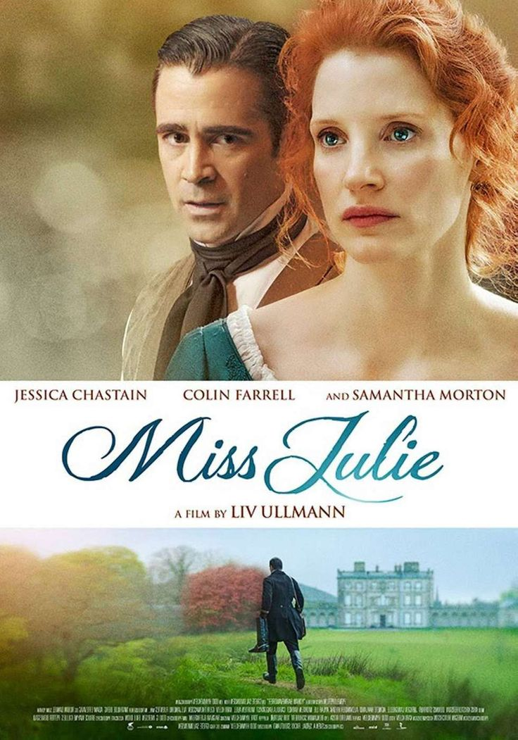 Miss Julie (2014) poster  liv ullmann, ingmar bergman, august strindberg, colin farrell, jessica chastain, samantha morton