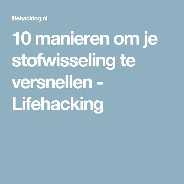 10 manieren om je stofwisseling te versnellen - Lifehacking