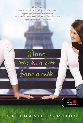 Anna nagy várakozással tekint végzős évének kezdete elé atlantai középiskolájában, ahol van egy remek munkája, egy hűséges legjobb barátnője, és egy alakulófélben levő, ígéretesnek tűnő kapcsolata. Így aztán eléggé elkeseredik amiatt, hogy Párizsba kell költöznie egy bentlakásos iskolába – egészen addig, amíg ott nem találkozik Étienne St. Clairrel, aki okos, sármos, gyönyörű, szóval tökéletes… lenne, ha nem volna foglalt. De a Fények Városában a vágyak valahogy mindig utat törnek maguknak.