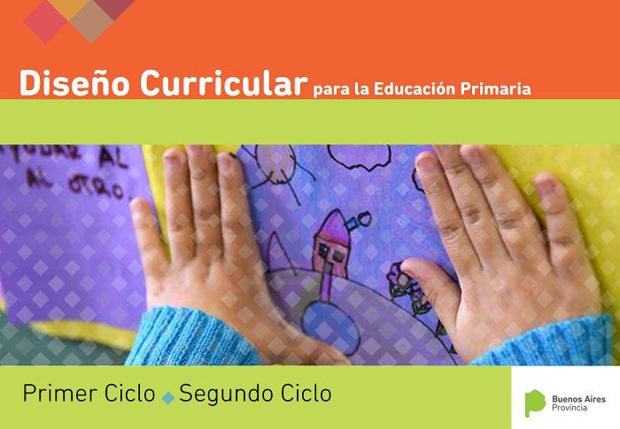 Diseño Curricular 2018 para la Educación Primaria. Buenos Aires