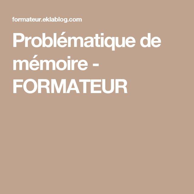 Problématique de mémoire - FORMATEUR