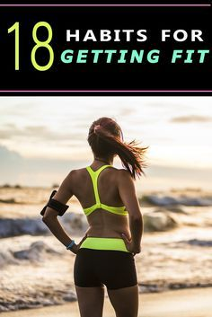 18 Healthy Habits of the Fiercely Fit