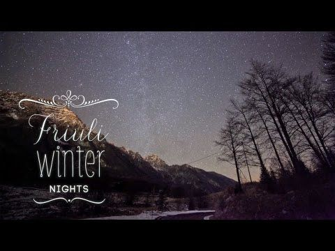 Fotografie della natura | #Timelapse | Friuli Winter Nights | Friuli Venezia Giulia | Notti d'Inverno