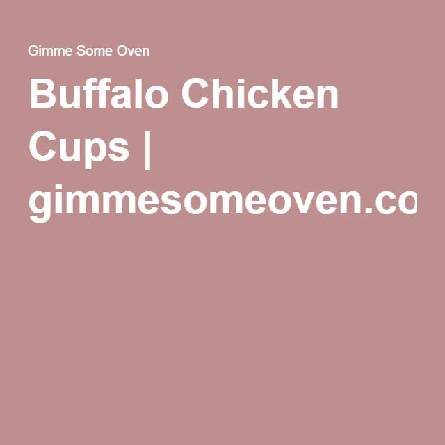 Buffalo Chicken Cups | gimmesomeoven.com