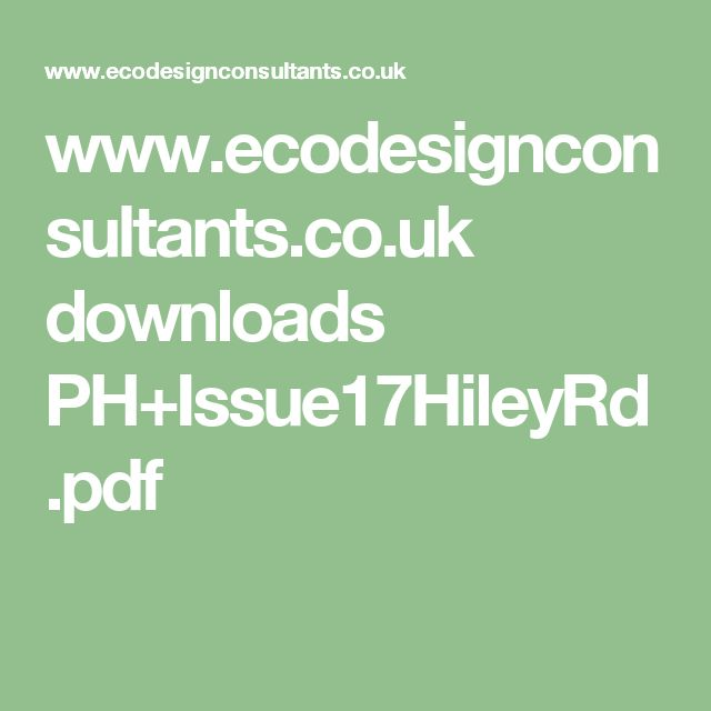 www.ecodesignconsultants.co.uk downloads PH+Issue17HileyRd.pdf