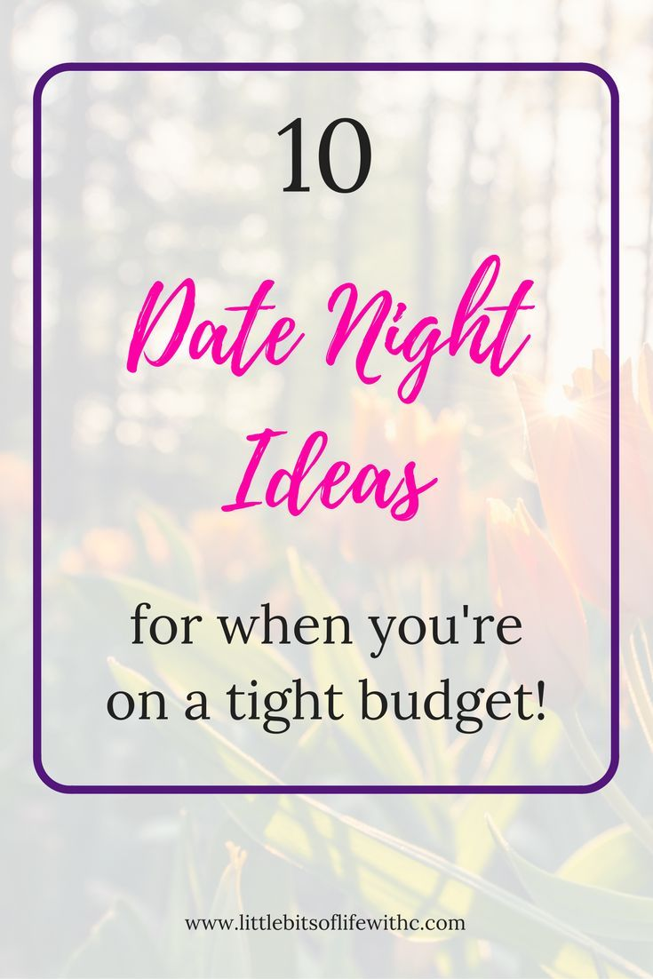 Looking for great date nights on the cheap? Check out 10 great date night ideas for when you're on the budget!