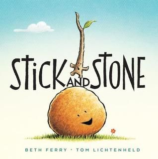Stick and Stone by Beth Ferry.