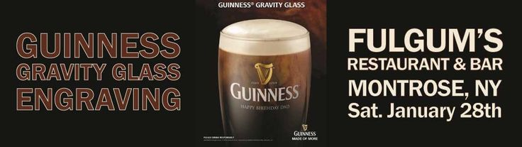 Guinness Glass Engraving at Fulgum's Restaurant Bar. Join us Saturday January 28th at go home with your very own engraved Guinness Gravity Glass.