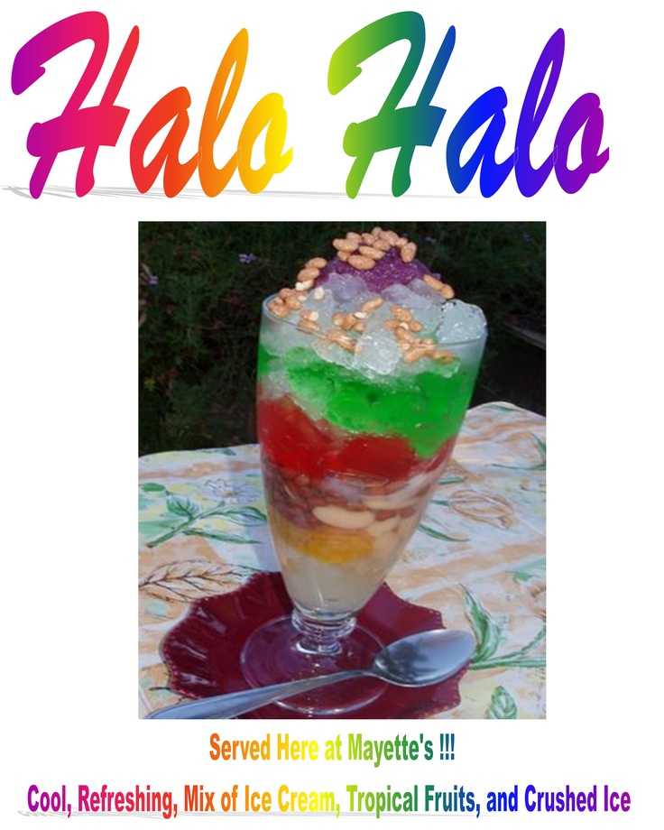 Halo Halo , a Philippines Favorite for those Hot Days of Summer here in Toronto 416 463 0338: 411Cateringmayett Famous