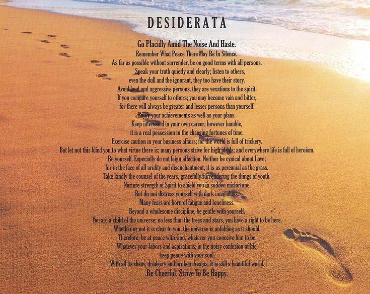 Best 25 Desiderata Poem Ideas On Pinterest Desiderata