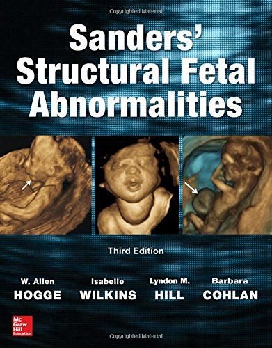 Sanders' Structural Fetal Abnormalities, Third Edition (Obstetrics/Gynecology)