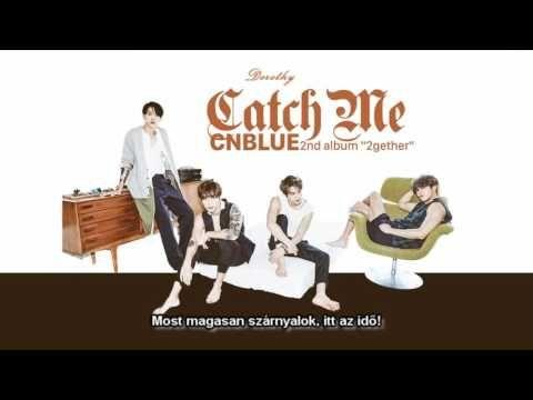 CNBLUE - Catch me (hun sub)