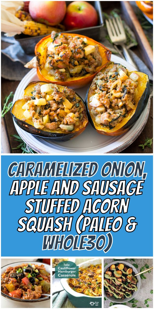 Caramelized Onion Apple And Sausage Stuffed Acorn Squash Paleo