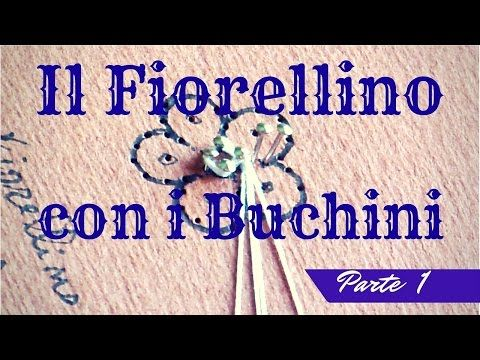 TOMBOLO - Fiorellino con buchini - Parte 1 - YouTube