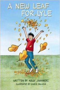 """A New Leaf for Lyle: Holly Jahangiri, Carrie Salazar: 9781497566118: Amazon.com: Books - Lyle's heart is in the right place, but his habit of lying about everything from whether he's brushed his teeth to why he's missed the bus make it hard for people to believe him when he does tell the truth. He doesn't want to be known as """"Lyle the Liar."""" Can Lyle ever regain the trust of family and friends? ISBN-13: 978-1497566118 ISBN-10: 1497566118"""