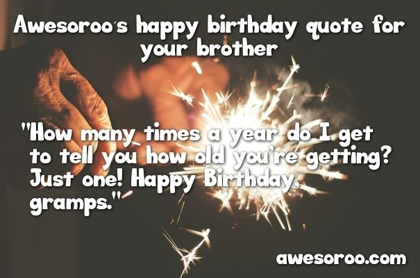 happy birthday quote for brother