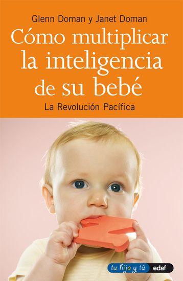 Cómo multiplicar la inteligencia de su bebé - cover
