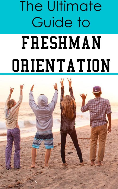 How to Make the Most out of Freshman Orientation