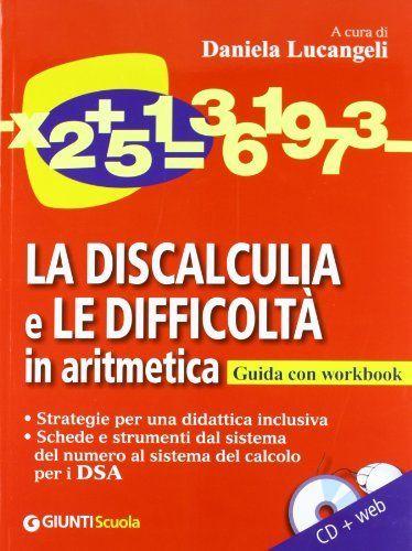 La Discalculia E Le Difficolta' In Aritm di D. Lucangeli