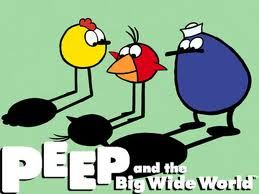 peep and the big wide world - Okay so this was my daughter's childhood but I love this show!