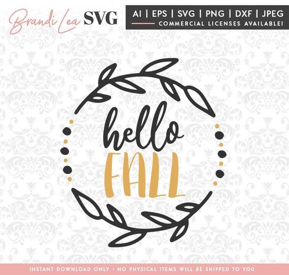 Hello Fall Autumn Svg Fall Svg Thanksgiving Wreath Dxf Etsy In 2020 Hello Autumn Svg Quotes Svg