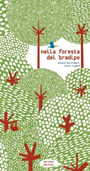 Nella foresta del bradipo, Anouck Boisrobert  Louis Rigaud  Sophie Strady Corraini editore  Questo libro racconta la storia del bradipo e della sua proverbiale lentezza – che lo mette in pericolo di fronte al tragico e miope avanzare dell'uomo – attraverso 14 pagine di inserti pop-up, che seguono da vicino la progressiva erosione della foresta amazzonica. Sfogliando le sue pagine, i diversi inserti con alberi e animali incontrano gli occhi e le mani del lettore, ricreando l'idea di…