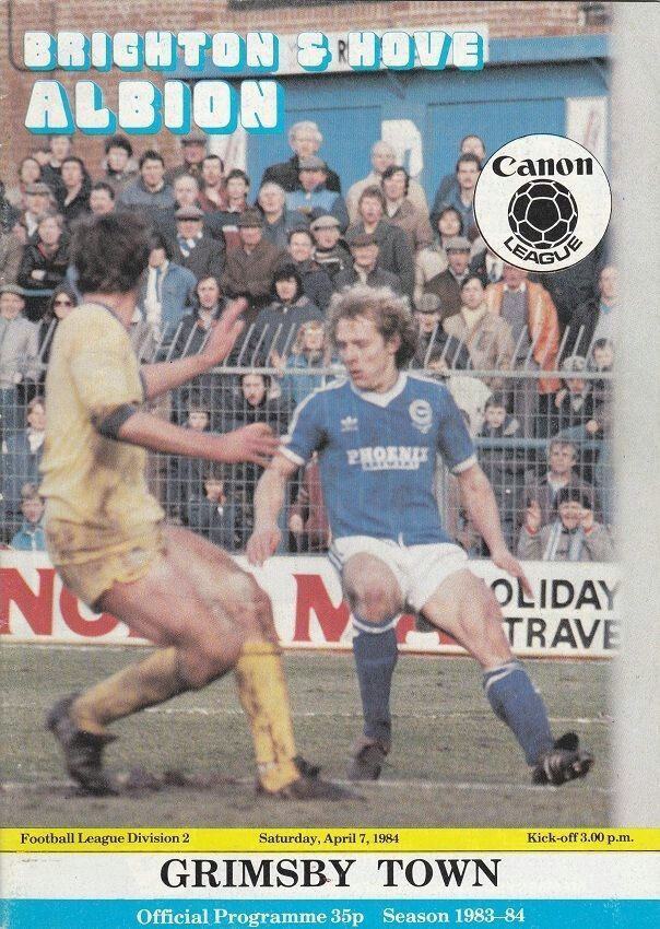 Brighton 2 Grimsby Town 0 in April 1984 at the Goldstone Ground. The programme cover #Div2
